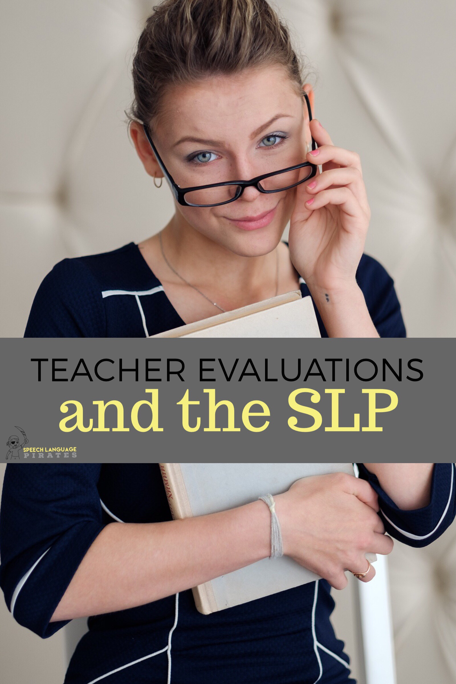 Teacher Evaluation and SLPs