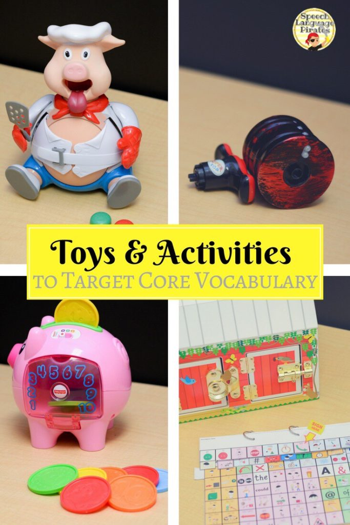 Toys and Activities to Target Core Vocabulary