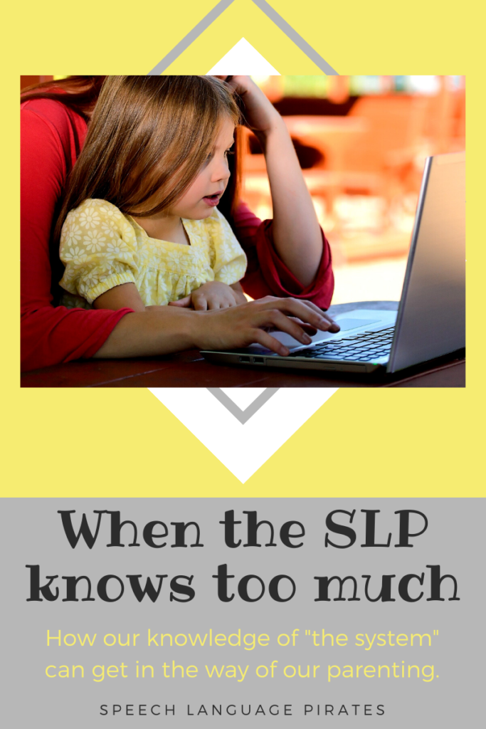 When the SLP knows too much…